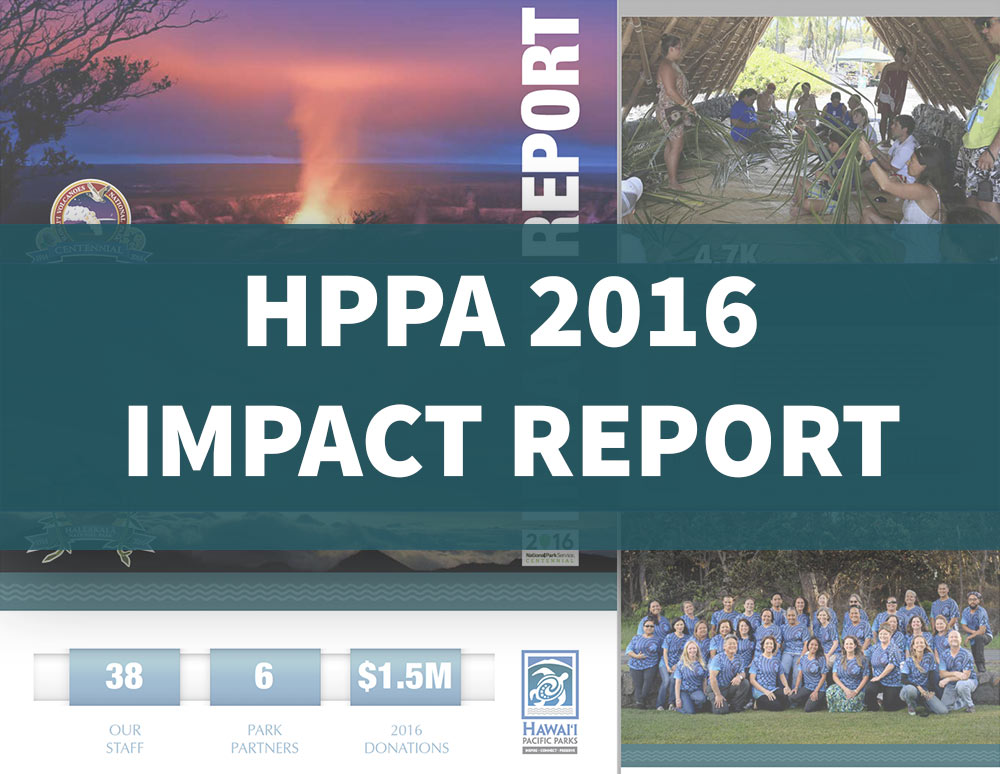 Hawaii Pacific Parks 2016 Impact Report