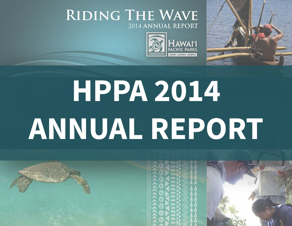Hawaiʻi Pacific Parks Association 2014 Impact Report