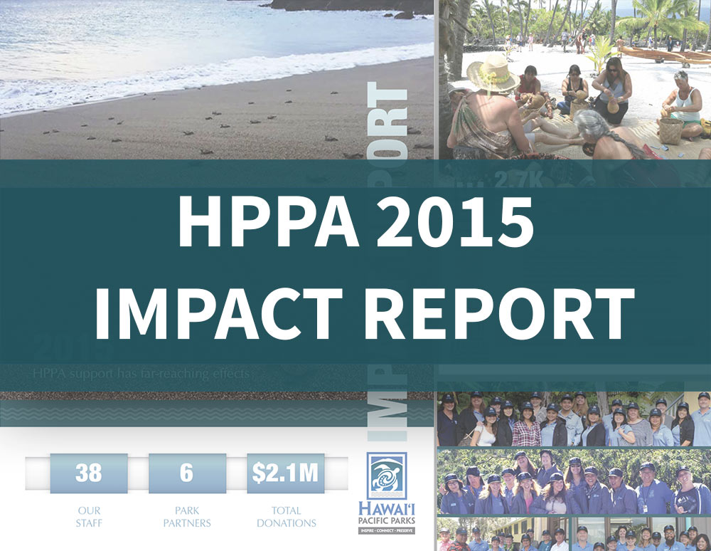 Hawaiʻi Pacific Parks Association 2015 Impact Report